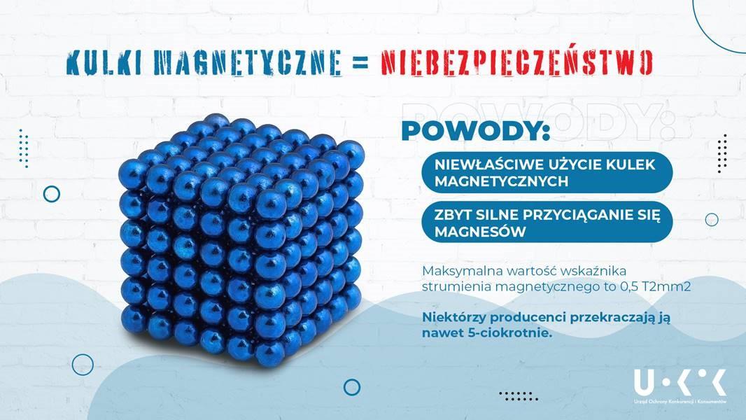 NIEBEZPIECZNE ZABAWKI - KULKI MAGNETYCZNE, niebieskie kulki połączone w sześcian i hasło oszczegające przed użyciem
